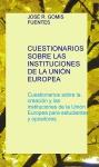 Portada de CUESTIONARIOS SOBRE LAS INSTITUCIONES DE LA UNIÓN EUROPEA
