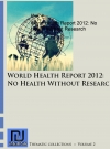 Portada de WORLD HEALTH REPORT 2012: NO HEALTH WITHOUT RESEARCH