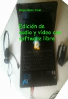 Portada de EDICIÓN DE AUDIO Y VÍDEO CON SOFTWARE LIBRE