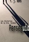 Portada de PERSEGUIDA. LAS HISTORIAS DE LA SRA. VALMUZ