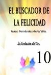 Portada de EL BUSCADOR DE LA FELICIDAD. LA EVOLUCIÓN DEL SER. PARTE 10
