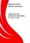 Portada de HISTORIA DEL DERECHO ESPAÑOL S. XV AL S.XX