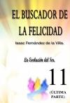 Portada de EL BUSCADOR DE LA FELICIDAD. LA EVOLUCIÓN DEL SER. ÚLTIMA PARTE: 11