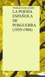 Portada de LA POESÍA ESPAÑOLA DE POSGUERRA 19391980