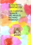 Portada de LOS CUENTOS TIERNOS DEL ABUELO RICHARD RAM43527