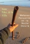 Portada de MAÑANAS PENSANTES EN LA NOCHE OSCURA POEMARIO
