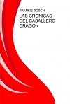 Portada de LAS CRONICAS DEL CABALLERO DRAGÓN