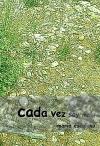 Portada de CADA VEZ SOY MENOS