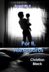 Portada de SECRET LIFE 3: POR TI, ALEXANDROS