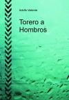 Portada de TORERO A HOMBROS BLANCO Y NEGRO