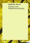 Portada de ELIAS Y LOS PROFETAS DE BAAL