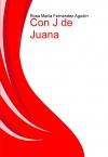 Portada de CON J DE JUANA