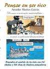 Portada de PENSAR EN SER RICO, DE UNA CONCIENCIA MATERIALISTA A UNA CONCIENCIA HUMANÍSTICA