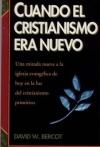 Portada de CUANDO EL CRISTIANISMO ERA NUEVO