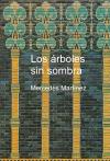 Portada de LOS ARBOLES SIN SOMBRA