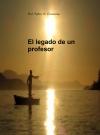 Portada de EL LEGADO DE UN PROFESOR