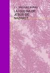 Portada de LA IGLESIA DE JESÚS DE NAZARET