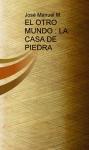 Portada de EL OTRO MUNDO : LA CASA DE PIEDRA