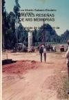 """Portada de BREVES RESEÑAS DE MIS MEMORIAS """"HISTORIAS DE LA EVOLUCION DE UN PUEBLO"""""""