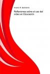 Portada de REFLEXIONES SOBRE EL USO DEL VÍDEO EN EDUCACIÓN