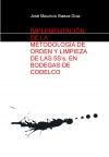 Portada de IMPLEMENTACIÓN, DE LA METODOLOGÍA DE ORDEN Y LIMPIEZA DE LAS 5SS, EN BODEGAS DE CODELCO DIVISIÓN ANDINA