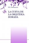 Portada de LA CUEVA DE LA ORQUÍDEA DORADA