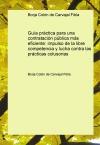 Portada de GUÍA PRÁCTICA PARA UNA CONTRATACIÓN PÚBLICA MÁS EFICIENTE: IMPULSO DE LA LIBRE COMPETENCIA Y LUCHA CONTRA LAS PRÁCTICAS COLUSORIAS