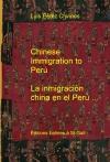 Portada de CHINESE IMMIGRATION TO PERU  LA INMIGRACIÓN CHINA EN EL PERÚ