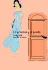 Portada de LA PRINCESA Y LA PUERTA MAGICA