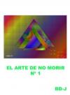 Portada de EL ARTE DE NO MORIR  PRIMERA PARTE