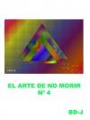 Portada de EL ARTE DE NO MORIR  CUARTA PARTE
