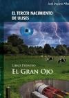 Portada de EL TERCER NACIMIENTO DE ULISES. LIBRO PRIMERO. EL GRAN OJO