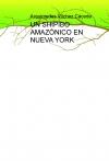 Portada de UN SHIPIBO AMAZÓNICO EN NUEVA YORK