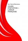 Portada de COURS D'INITIATION I  LANGUE FRANÇAISE