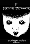 Portada de DE DISECCIONES Y TREPANACIONES ALMANAQUE DE POESÍA EXTREMA