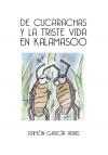 Portada de DE CUCARACHAS Y LA TRISTE VIDA EN KALAMASOO COLOR