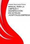 Portada de MANUAL PARA LA LIMPIEZA Y DESINFECCIÓN EN HOTELES ,HOSPITALES,EMPRESAS