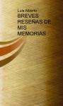 Portada de BREVES RESEÑAS DE MIS MEMORIAS