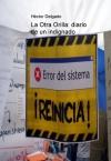 Portada de LA OTRA ORILLA: DIARIO DE UN INDIGNADO