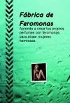 Portada de FÁBRICA DE FEROMONAS
