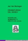Portada de DRAMATURGIA DEL DESEO: RESEÑA DEL SEMINARIO VI INÉDITO DE LACAN
