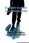 Portada de EL LIBRO BLANCO DEL COOLHUNTER