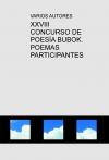 Portada de XXVIII CONCURSO DE POESÍA BUBOK. POEMAS PARTICIPANTES