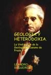 Portada de GEOLOGIA Y HETERODOXIA. LA VINDICACIÓN DE LA GEOLOGÍA DE CASIANO DE PRADO