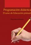 Portada de PROGRAMACIÓN DIDÁCTICA PARA 2º CURSO DE EDUCACIÓN PRIMARIA