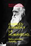 Portada de CHARLES DARWIN Y LA HUMANIDAD. REDUCCIONISMO Y DUALISMO