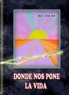 Portada de DONDE NOS PONE LA VIDA