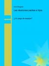 Portada de LAS RELACIONES PADRES E HIJOS: UN JUEGO DE ESPEJOS