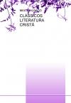 Portada de CLÁSSICOS  LITERATURA  CRISTÃ