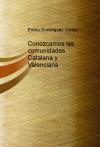 Portada de CONOZCAMOS LAS COMUNIDADES CATALANA Y VALENCIANA